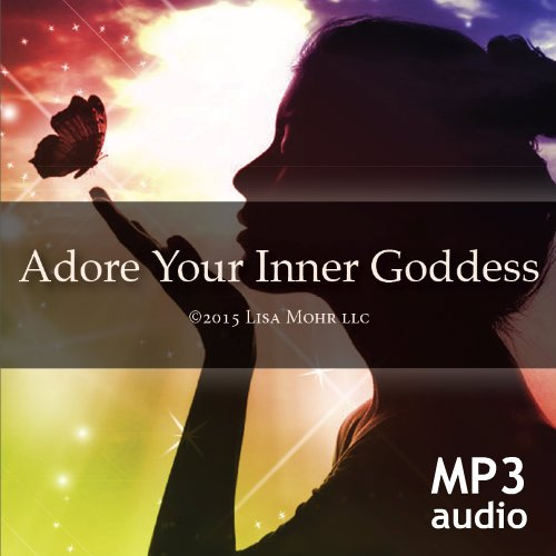 Meditation – Adore Your Inner Goddess (mp3)