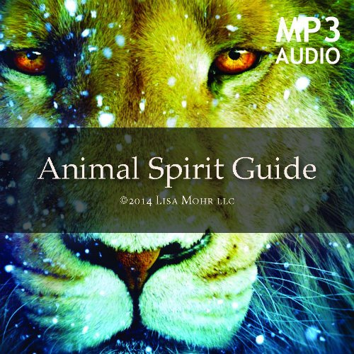 Meditation – Meet Your Animal Spirit Guides (mp3)
