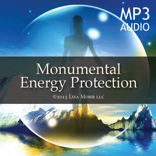 Meditation – Monumental Energy Protection (mp3)