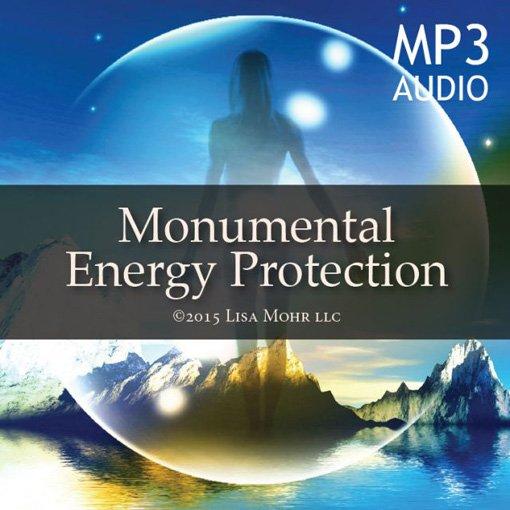 Meditation – Monumental Energy Protection (mp3)
