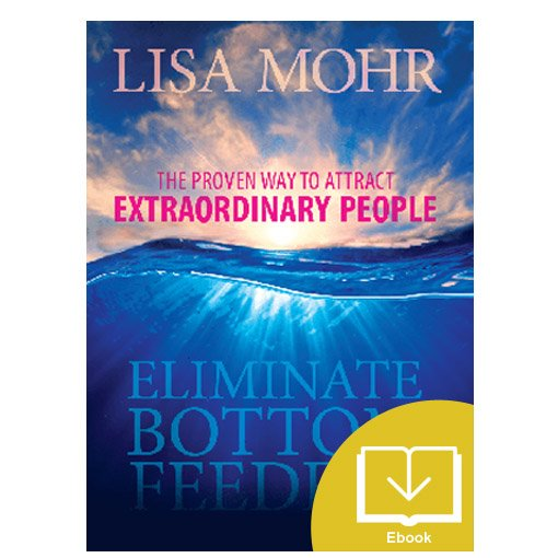 Eliminate Bottom Feeders (Ebook)
