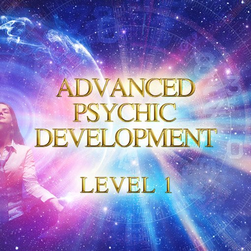 Advanced Psychic Development Level 1 (Live Training)