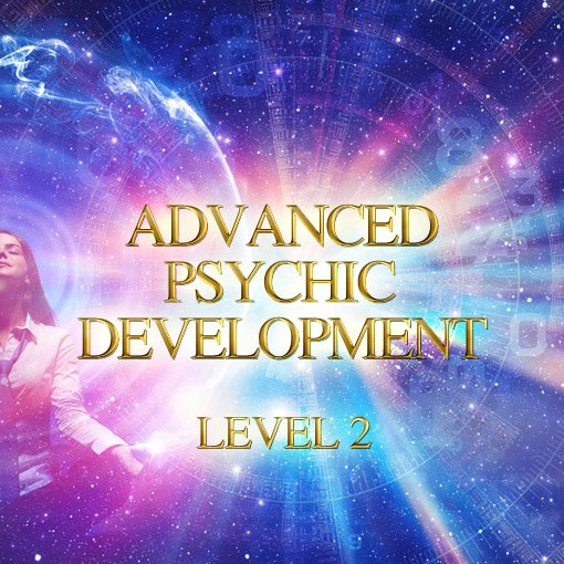 Advanced Psychic Development Level 2 (Live Training)