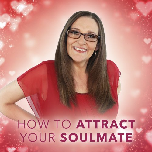 How To Attract Your Soulmate (Online Course)